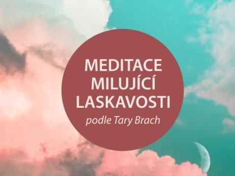 Meditace milující laskavosti proi zvýšení sebelásky v překladu podle Tary Brach na blogu Jógy z obýváku.