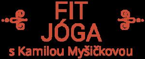 Balíčej cvičení fit jógy sjóga lektorkou Kamilou od jógy zobýváku.